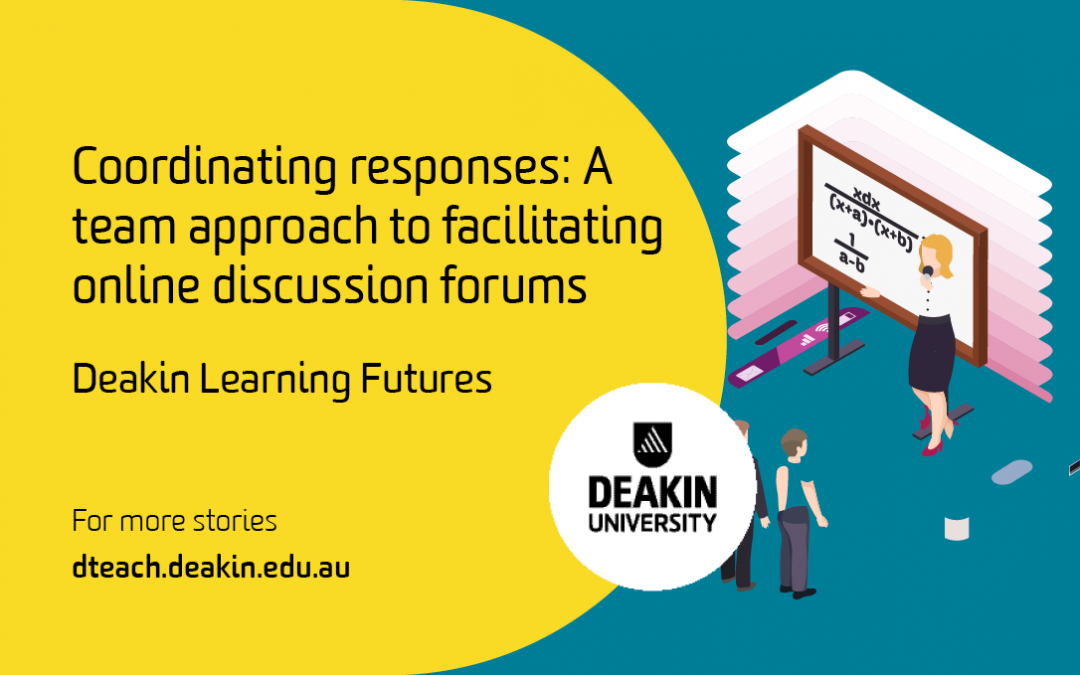 Coordinating responses: A team approach to facilitating online discussion forums